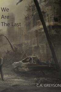 We Are The Last - A Sci-Fi Novel