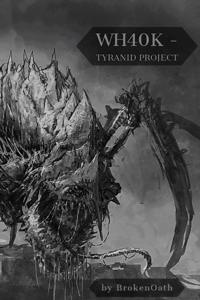 Warhammer 40k - Tyranid Project