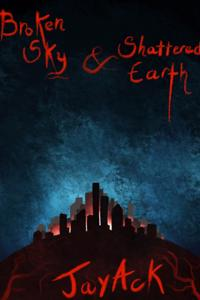 Broken Sky and Shattered Earth: Apocalypse Convergence