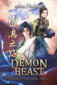 Path of the Thunderbird Vol 3: Demon Beast