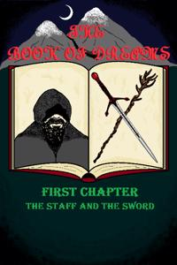 THE BOOK OF DREAMS, FIRST CHAPTER : THE STAFF AND THE SWORD