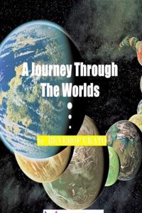 A Journey Through the Worlds.
