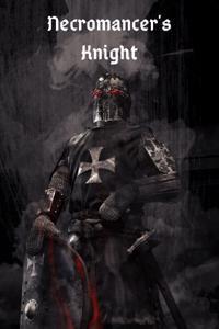 Necromancer's Knight: a Light in Death