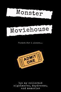 Monster Moviehouse