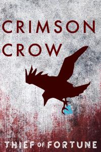 Crimson Crow: Thief of Fortune