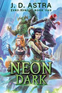 Neon Dark: Zero.Hero Book 1