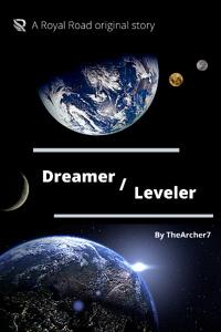 Dreamer/Leveler