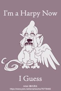 I'm a Harpy Now I Guess