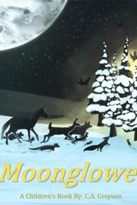 Moonglowe - A Children's Book