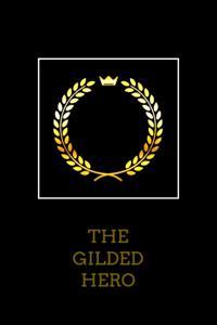 The Gilded Hero