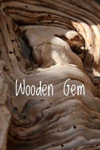 Wooden Gem