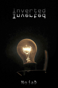 Inverted: A Dark Isekai Fantasy Novel