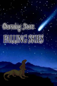 Burning Stars, Falling Skies