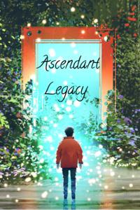 Ascendant Legacy