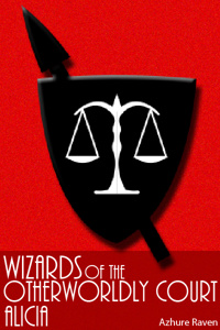 Wizards of the Otherworldly Court: Alicia
