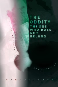 The Oddity: The One Who Does Not Belong