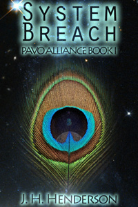 System Breach: Pavo Alliance Book I