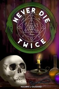 Never Die Twice