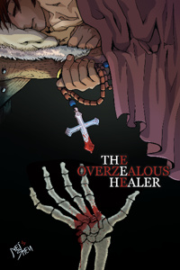 The Overzealous Healer