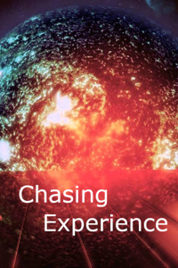 Chasing Experience