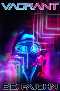 Vagrant — CYBERPUNK / SCI-FI