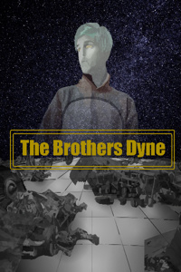 The Brothers Dyne