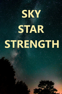 A Sky of Star and Strength