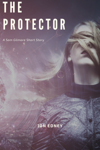The Protector: A Sam Gilmore Short Story