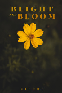Blight and Bloom