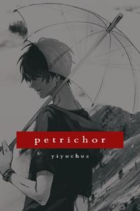 Petrichor (BL)