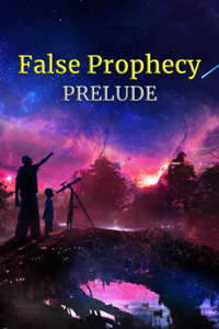 False Prophecy (Prelude)