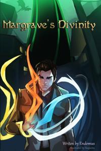 Margrave's Divinity (Rewrite)