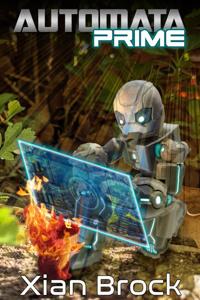 I was reborn into a fantasy world as a magic robot?! Automata Prime