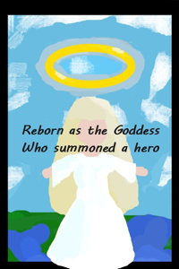 Reborn as the Goddess – Who summoned a hero