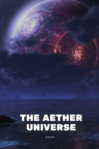 The Aether Universe