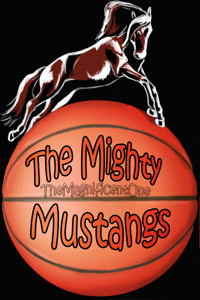 The Mighty Mustangs: A Basketball Story