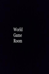World Game Room
