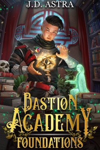Bastion Academy Series