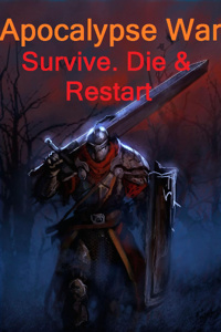Apocalypse War: Survive. Die. Restart (outdated version)
