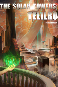 The Solar Towers: Telilro