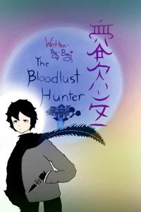 The Bloodlust Hunter