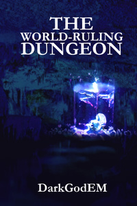 The World-ruling Dungeon
