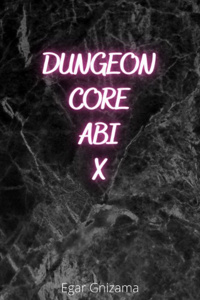 Dungeon Core Abi