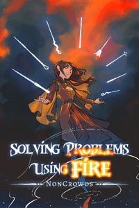 Solving Problems Using Fire