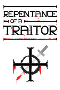 Repentance of a Traitor
