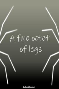 A fine octet of legs