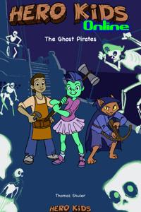 Hero Kids Online II, The Ghost Pirates