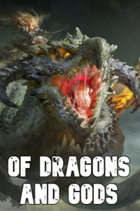 Of Dragons and Gods: A DnD Inspired Reincarnation Isekai LitRPG