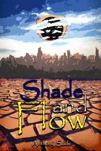 Shade and Flow (A Dystopian LitRPG story)