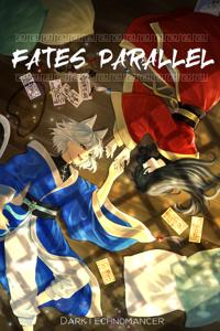 Fates Parallel